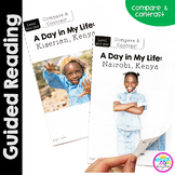 A Day in My Life: Kenya- Differentiated Guided Reading (Compare & Contrast)