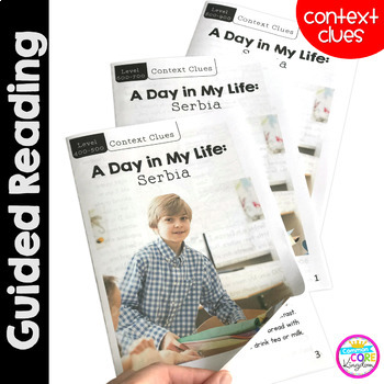 A Day in My Life: Serbia- Differentiated Guided Reading (Focus on Context Clues)