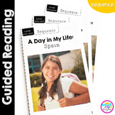 A Day in My Life: Spain- Differentiated Guided Reading (Sequence)