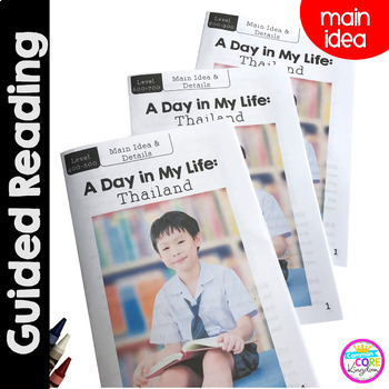 A Day in My Life: Thailand- Differentiated Guided Reading  Focus on Main Idea