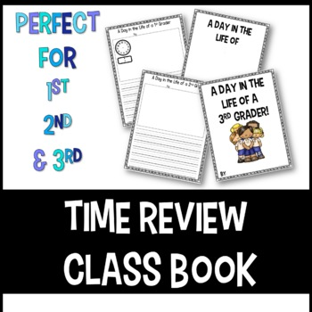 A Day in the Life Class Book and Time Review