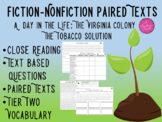 A Day in the Life: The Virginia Colony The Tobacco Solution