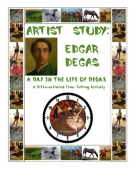 Telling Time With Edgar Degas:  A Day in the Life