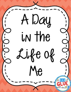 A Day in the Life of Me Book