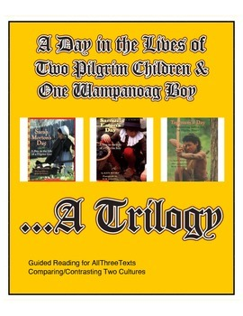 A Day in the Life of Pilgrim & Wampanoag Children - Guided Reading