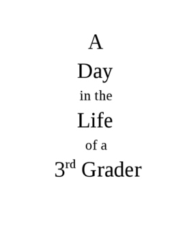 A Day in the Life of a 3rd Grader - Writing template - Stu