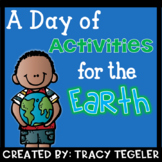Earth Day Activities- A Day of Activities For the Earth