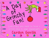 A Day of Grinchy Fun!