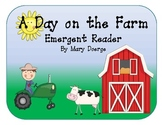 A Day on the Farm Emergent Reader