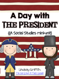 A Day with the Presidents {Social Studies Mini-Unit}