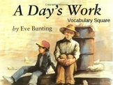A Day's Work Vocabulary Square