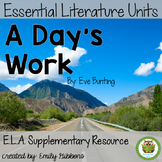 A Day's Work by: Eve Bunting Book Unit (Common Core aligned)