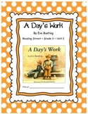 A Day's Work by Eve Bunting CCSS Comprehension Booklet Reading Street Unit 2