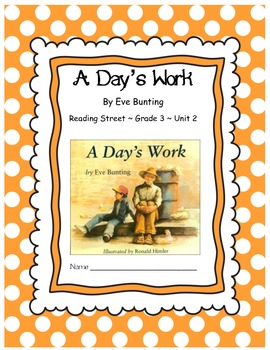 A Day's Work by Eve Bunting CCSS Comprehension Booklet Rea