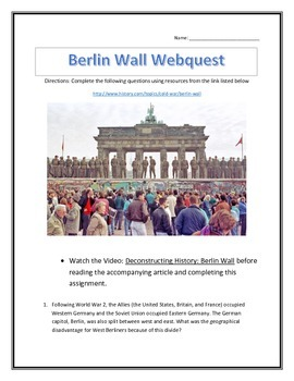 The History of the Berlin Wall- Webquest and Video Analysi