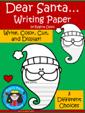A+ Dear Santa ... Write A Letter To Santa Claus: Differentiated Writing Paper II