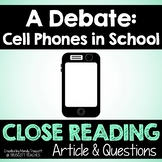 """Close Reading Article: """"A Debate ... Cell Phones in Schools"""""""