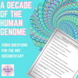 A Decade of the Human Genome Video Questions