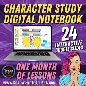 A Deep Study of Character: Digital Interactive Notebook (Google Slides)