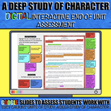A Deep Study of Character: End of Unit DIGITAL Interactive