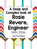 A Deep and Complex Look at Rosie Revere, Engineer with STEM Activities
