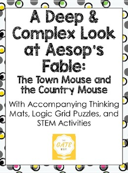 A Deep and Complex Look at the Aesop's Fable: The Town Mouse & the Country Mouse
