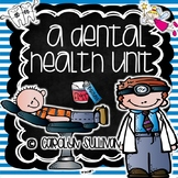 A Dental Health Unit - Aligned to Common Core Standards