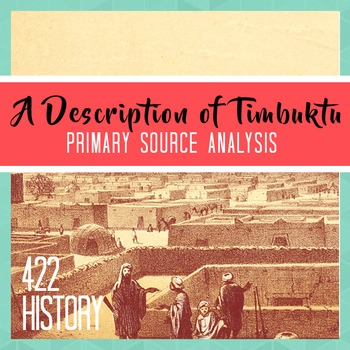 A Description of Timbuktu from the Middle Ages Primary Source Analysis