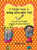 A Detailed Guide to Writing Informative Text {Common Core Focused Grades 3-5}