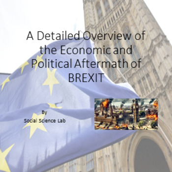 A Detailed Overview of the Economic and Political Aftermath of BREXIT