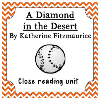 A Diamond in the Desert: A Guide to Close Reading this Text