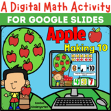 A Digital Math Activity- Apple Making 10 for Google Slides