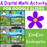A Digital Math Activity- Spring Addition and Subtraction f