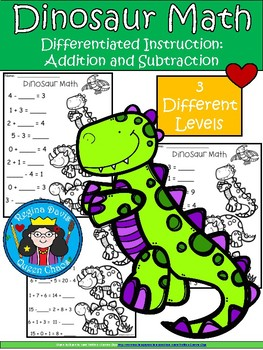 A+ Dinosaur: Math... Addition and Subtraction Differentiated  Practice
