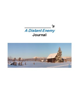 A Distant Enemy- Dual Entry Reading Response Journal