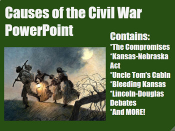 A Dividing Nation (Causes of the Civil War) PowerPoint for