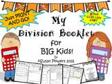 A Division Booklet for Big Kids