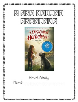 A Dog Called Homeless Novel Study