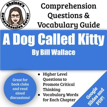 A Dog Called Kitty Questions and Vocabulary Guide