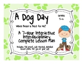 A Dog Day 7-Hour Complete Sub Plans Thematic Unit for Grades 5-6 Common Core