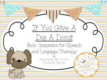 A Dog and A Donut: Book Companion for Speech and Language