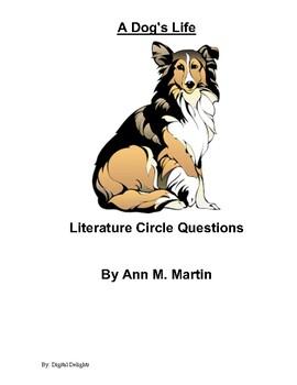 A Dog's Life Literature Circle Questions
