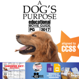 A Dog's Purpose Movie Guide | Questions | Worksheet (PG - 2017)