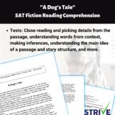 A Dog's Tale SAT Fiction Reading Comprehension Worksheet