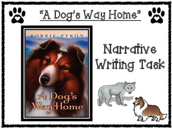A Dog's Way Home by Bobbie Pyron Narrative Writing Task
