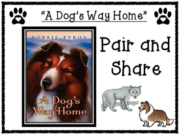 A Dog's Way Home by Bobbie Pyron Pair and Share Discussion Questions