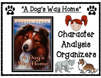 A Dog's Way Home by Bobbie Pyron Character Analysis Charts for Abby and Tam