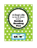 A Dog's Life by Ann M. Martin - Level S - Guided Reading Plan