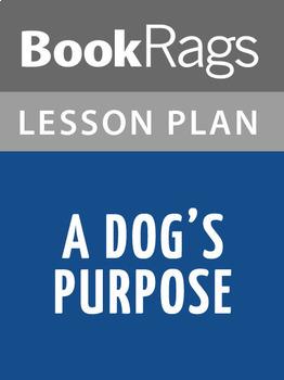 A Dog's Purpose Lesson Plans