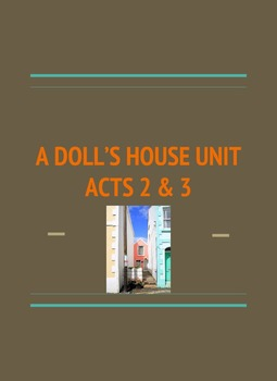 A Doll's House Acts 2 & 3 ELA 11th/12th Grade NO PREP Comp